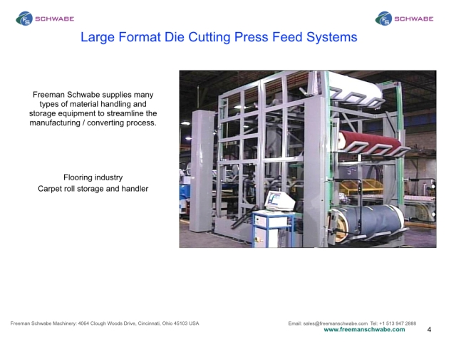 Flooring Large Area Cutting Press Carpet Storage and Feed.