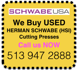We Buy USED SCHWABE Presses